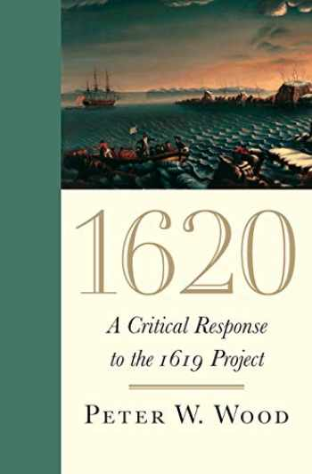 9781641771245-1641771240-1620: A Critical Response to the 1619 Project