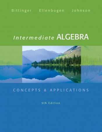 9780321848284-0321848284-Intermediate Algebra: Concepts & Applications (9th Edition) (Bittinger Concepts & Applications)