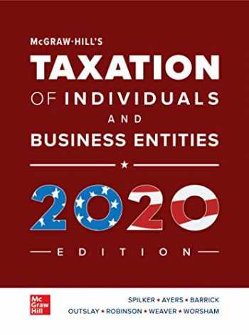 9781260432374-1260432378-Loose Leaf for McGraw-Hill's Taxation of Individuals and Business Entities 2020 Edition