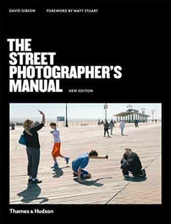 9780500545263-050054526X-The Street Photographer's Manual