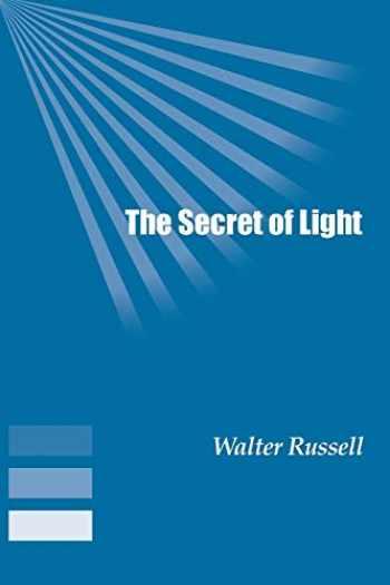 9781893157279-189315727X-The Secret of Light
