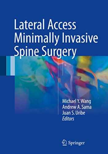 9783319283180-3319283189-Lateral Access Minimally Invasive Spine Surgery