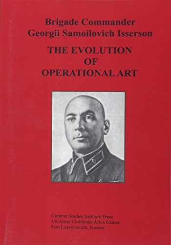 9781494406882-1494406888-The Evolution of Operational Art