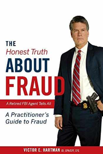 9781543972252-154397225X-The Honest Truth About Fraud: A Retired FBI Agent Tells All (1)