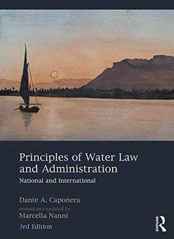 9781138610569-1138610569-Principles of Water Law and Administration: National and International, 3rd Edition