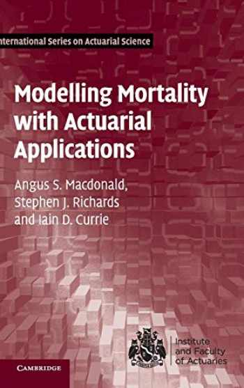 9781107045415-110704541X-Modelling Mortality with Actuarial Applications (International Series on Actuarial Science)