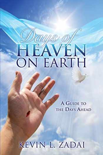 9781498448215-1498448216-DAYS OF HEAVEN ON EARTH