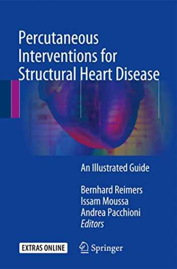 9783319437552-3319437550-Percutaneous Interventions for Structural Heart Disease: An Illustrated Guide
