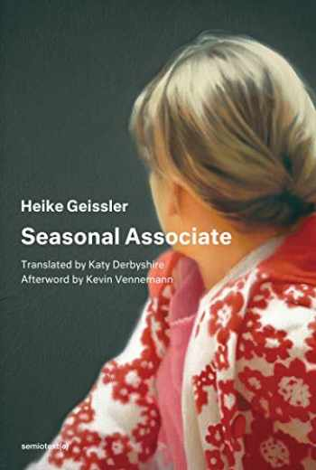 9781635900361-1635900360-Seasonal Associate (Semiotext(e) / Native Agents)