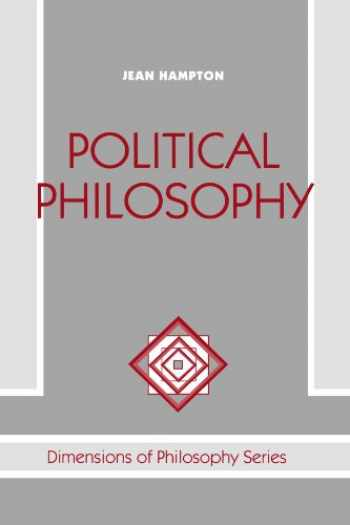 9780813308586-0813308585-Political Philosophy (Dimensions of Philosophy)