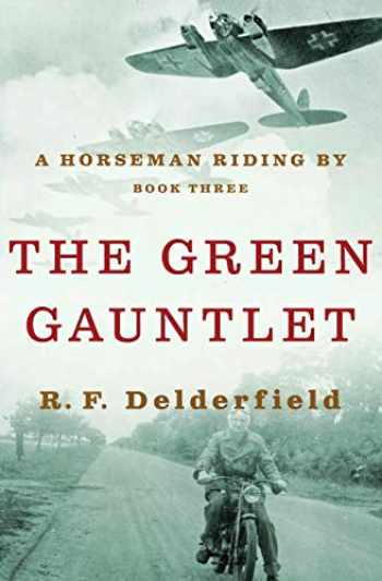9781497614895-1497614899-The Green Gauntlet (A Horseman Riding By (3))
