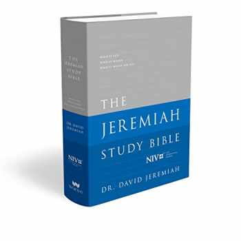 9781617957413-1617957410-The Jeremiah Study Bible, NIV: Jacketed Hardcover: What It Says. What It Means. What It Means for You.