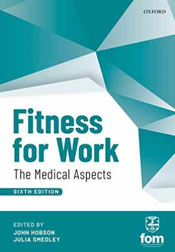 9780198808657-0198808658-Fitness for Work: The Medical Aspects