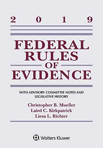 9781543809480-1543809480-2019 Federal Rules of Evidence (Supplements)