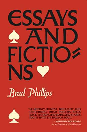 9780999218648-0999218646-Essays and Fictions