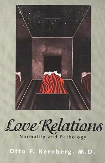 9780300074352-0300074352-Love Relations: Normality And Pathology
