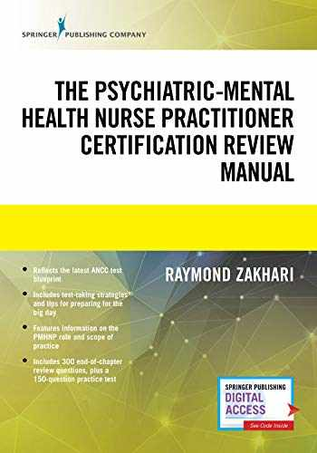 9780826179425-0826179428-The Psychiatric-Mental Health Nurse Practitioner Certification Review Manual – Mental Health Book Uses Outline Format, Highlights Psychiatric Nurse Practitioner Board Certification Practice Exam