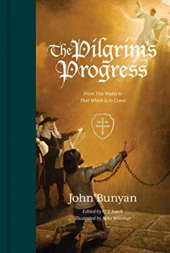 9781433562501-1433562502-The Pilgrim's Progress (Redesign): From This World to That Which Is to Come