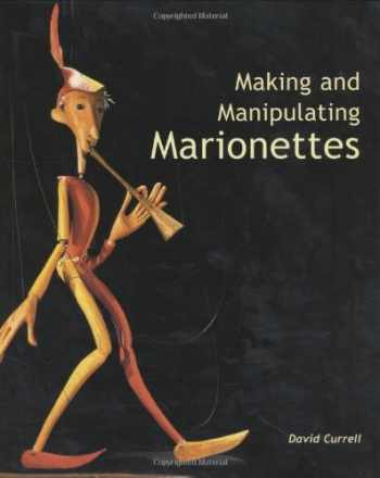 9781861266637-1861266634-Making and Manipulating Marionettes