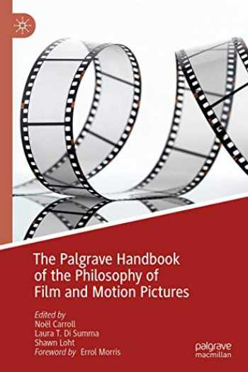 9783030196004-3030196003-The Palgrave Handbook of the Philosophy of Film and Motion Pictures