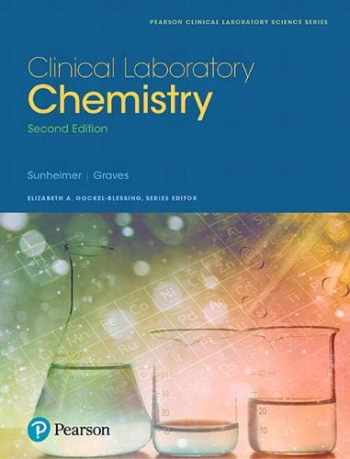 9780134413327-0134413326-Clinical Laboratory Chemistry (2nd Edition) (Pearson Clinical Laboratory Science Series)
