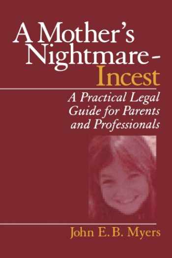 9780761910589-0761910581-A Mother′s Nightmare - Incest: A Practical Legal Guide for Parents and Professionals (Interpersonal Violence: The Practice Series (Paperback))