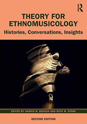 9781138222144-1138222143-Theory for Ethnomusicology: Histories, Conversations, Insights
