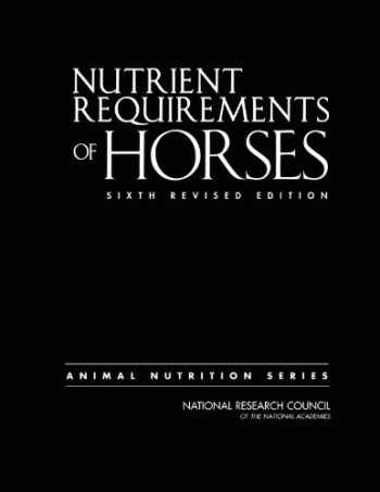 9780309102124-030910212X-Nutrient Requirements of Horses: Sixth Revised Edition