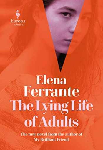 9781609455910-1609455916-The Lying Life of Adults