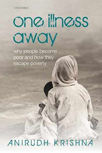 9780199693191-0199693196-One Illness Away: Why People Become Poor and How They Escape Poverty