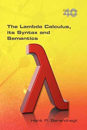 9781848900660-184890066X-The Lambda Calculus. Its Syntax and Semantics (Studies in Logic)