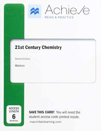 9781319267278-1319267270-Achieve Read & Practice for 21st Century Chemistry (Six-Month Access)