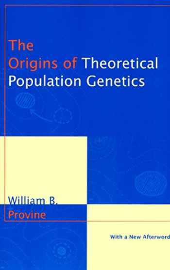 9780226684642-0226684644-The Origins of Theoretical Population Genetics