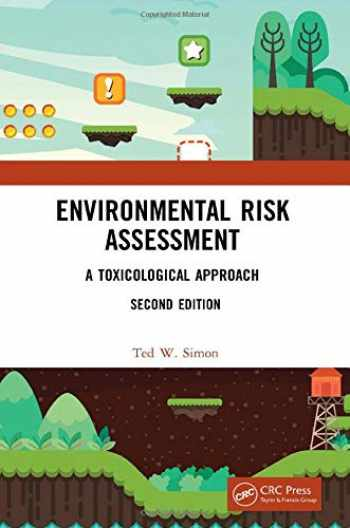 9780367250973-0367250977-Environmental Risk Assessment: A Toxicological Approach