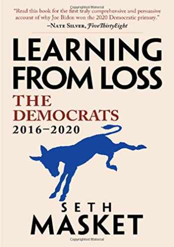 9781108482127-1108482120-Learning from Loss: The Democrats, 2016–2020