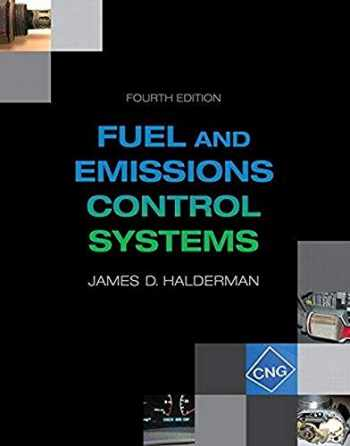 9780133799491-0133799492-Automotive Fuel and Emissions Control Systems (4th Edition) (Automotive Systems Books)