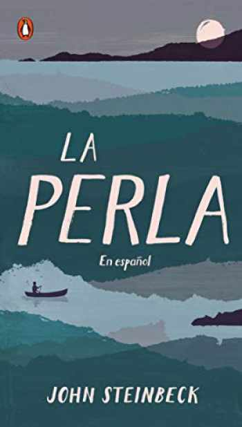 9780143121381-0143121383-La perla: En español (Spanish Language Edition of The Pearl) (Spanish Edition)