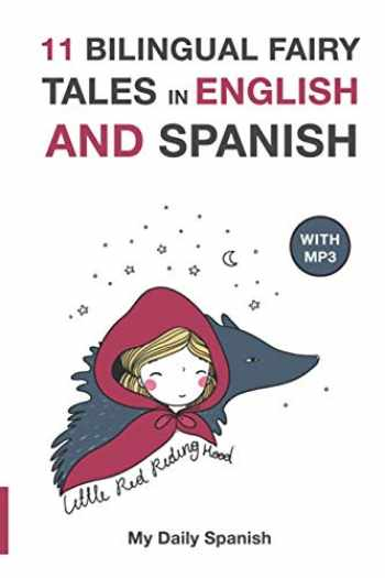 9781697684810-1697684815-11 Bilingual Fairy Tales in Spanish and English: Improve your Spanish or English reading and listening comprehension skills (Bilingual Fairy Tales Spanish English) (Spanish Edition)