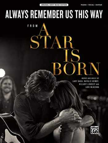 9781470641894-1470641895-Always Remember Us This Way: from A Star Is Born, Sheet (Original Sheet Music Edition)