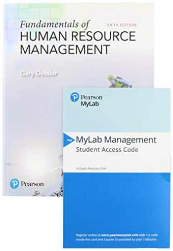 9780136169697-0136169694-Fundamentals of Human Resource Management + 2019 MyLab Management with Pearson eText -- Access Card Package