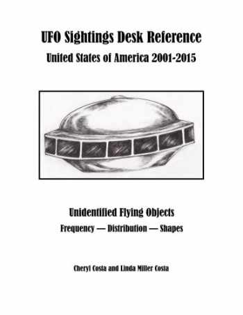9781544219233-1544219237-UFO Sightings Desk Reference: United States of America 2001-2015