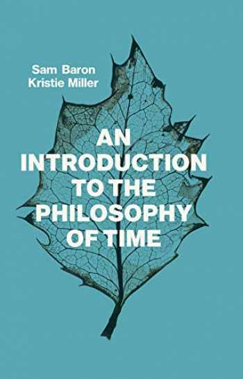 9781509524518-1509524517-An Introduction to the Philosophy of Time