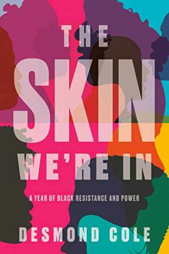 9780385686341-038568634X-The Skin We're In: A Year of Black Resistance and Power