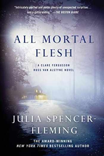 9781250018557-1250018552-All Mortal Flesh (Fergusson/Van Alstyne Mysteries)