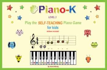 9780982311516-0982311516-Piano-K. Play the Self-Teaching Piano Game for Kids. Level 2