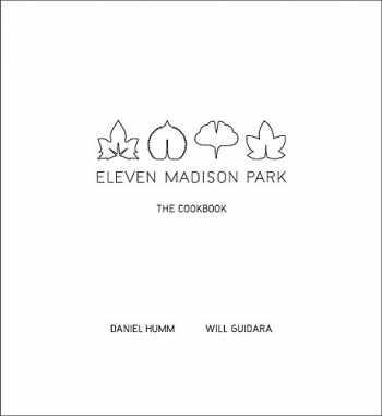 9780316098519-0316098515-Eleven Madison Park: The Cookbook