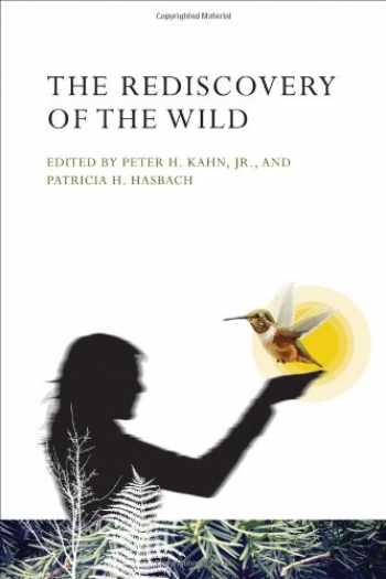 9780262518338-0262518333-The Rediscovery of the Wild (The MIT Press)