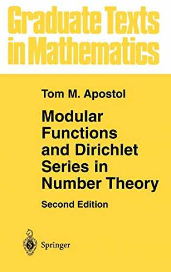 9780387971278-0387971270-Modular Functions and Dirichlet Series in Number Theory (Graduate Texts in Mathematics (41))