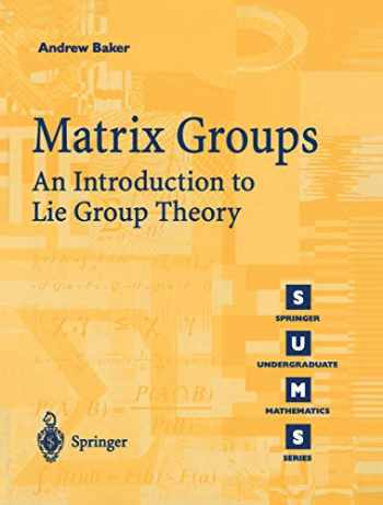 9781852334703-1852334703-Matrix Groups: An Introduction to Lie Group Theory
