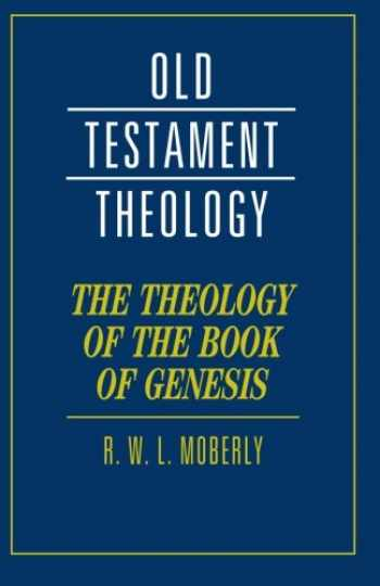9780521685382-0521685389-The Theology of the Book of Genesis (Old Testament Theology)
